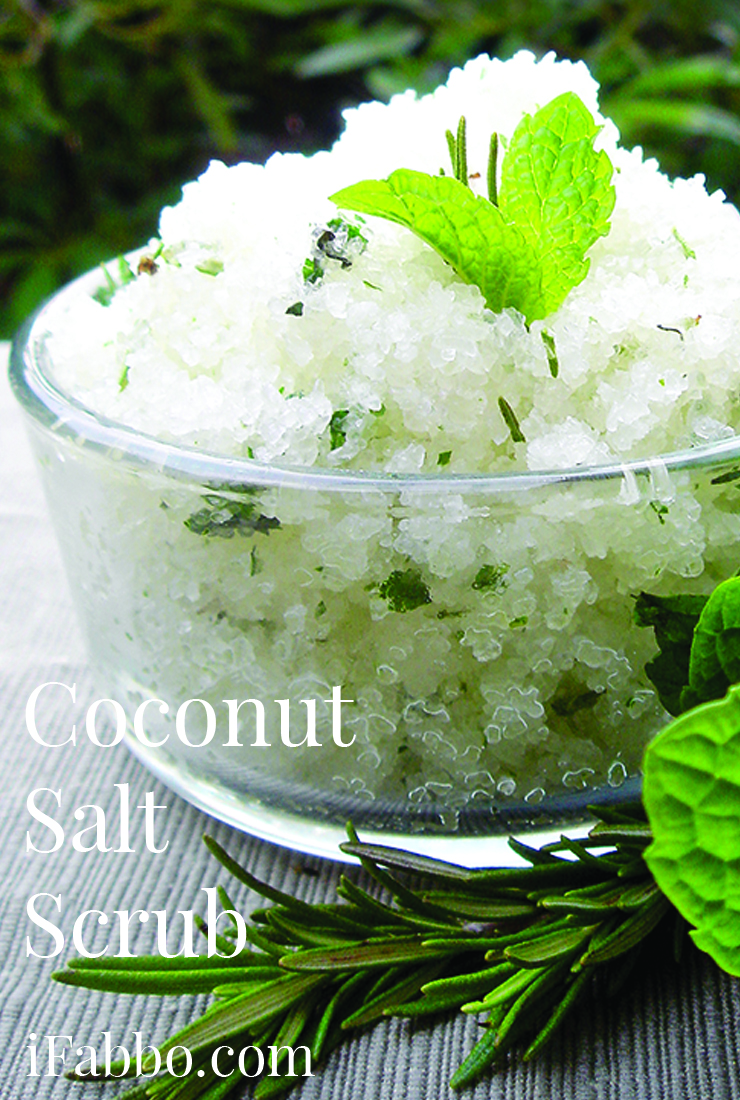 DIY Coconut Oil Salt Scrub With Rosemary And Mint - iFabbo